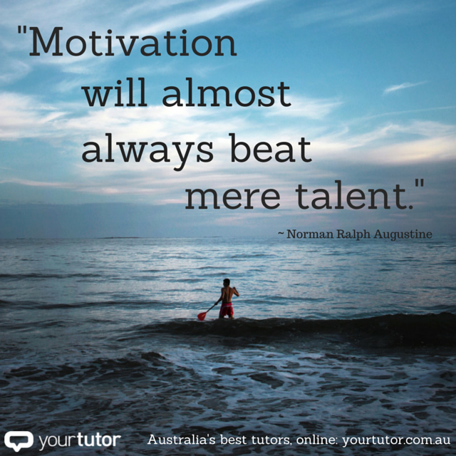Motivation will almost always been mere talent.png